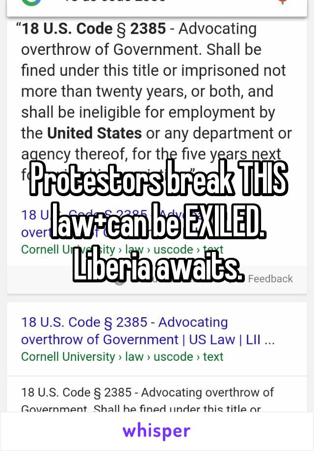 Protestors break THIS law+can be EXILED. Liberia awaits.