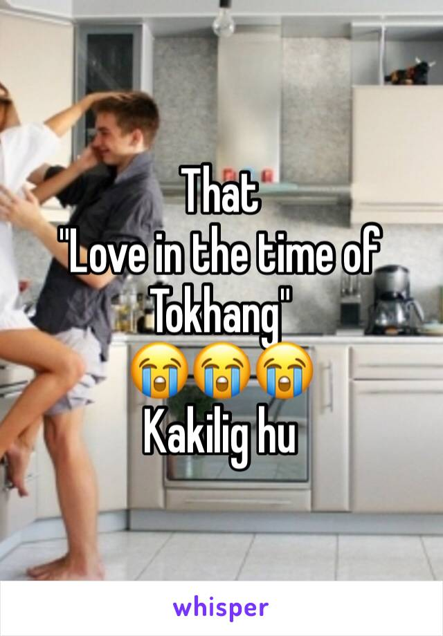 """That  """"Love in the time of Tokhang""""  😭😭😭 Kakilig hu"""