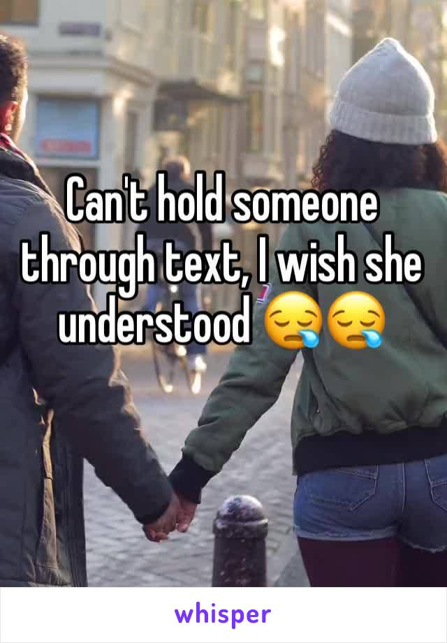 Can't hold someone through text, I wish she understood 😪😪