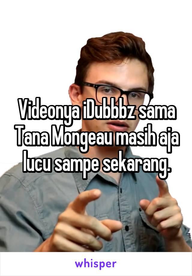 Videonya iDubbbz sama Tana Mongeau masih aja lucu sampe sekarang.