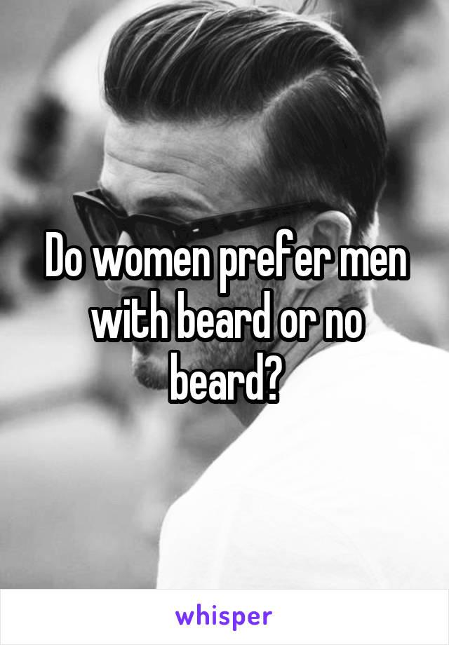 Do women prefer men with beard or no beard?