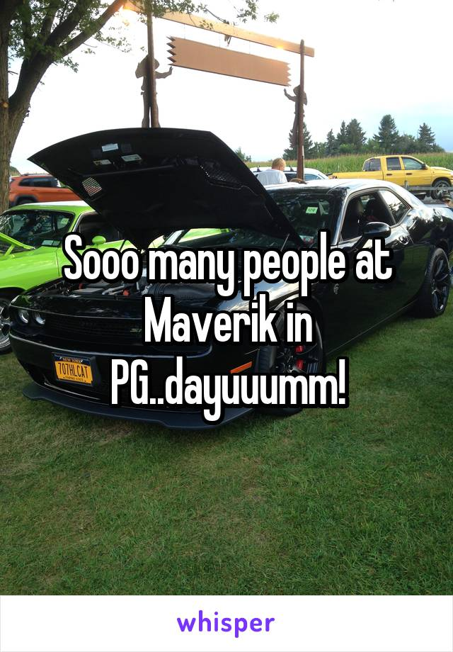 Sooo many people at Maverik in PG..dayuuumm!