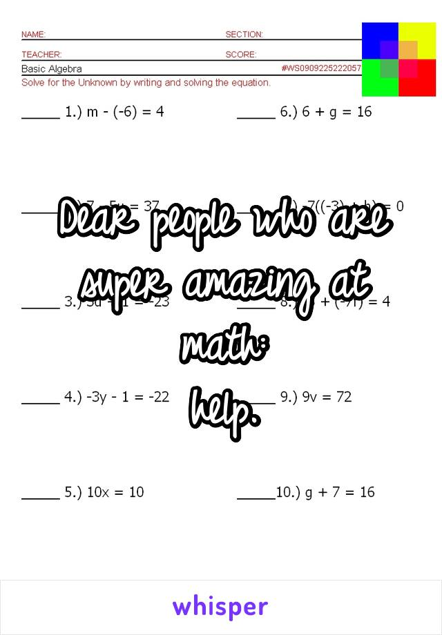 Dear people who are super amazing at math: help.