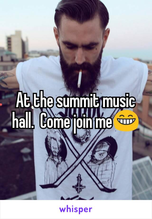At the summit music hall.  Come join me😁