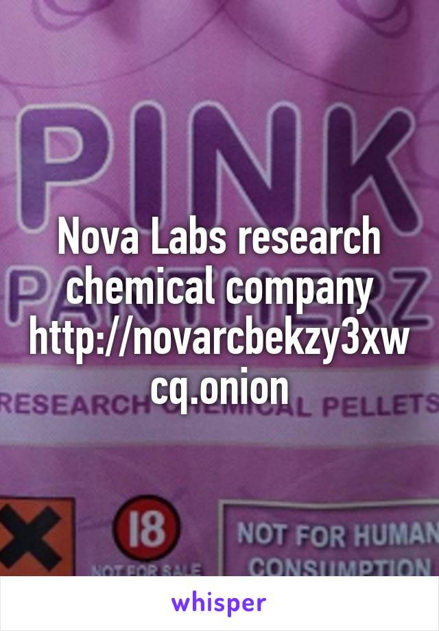 Nova Labs research chemical company http://novarcbekzy3xwcq.onion