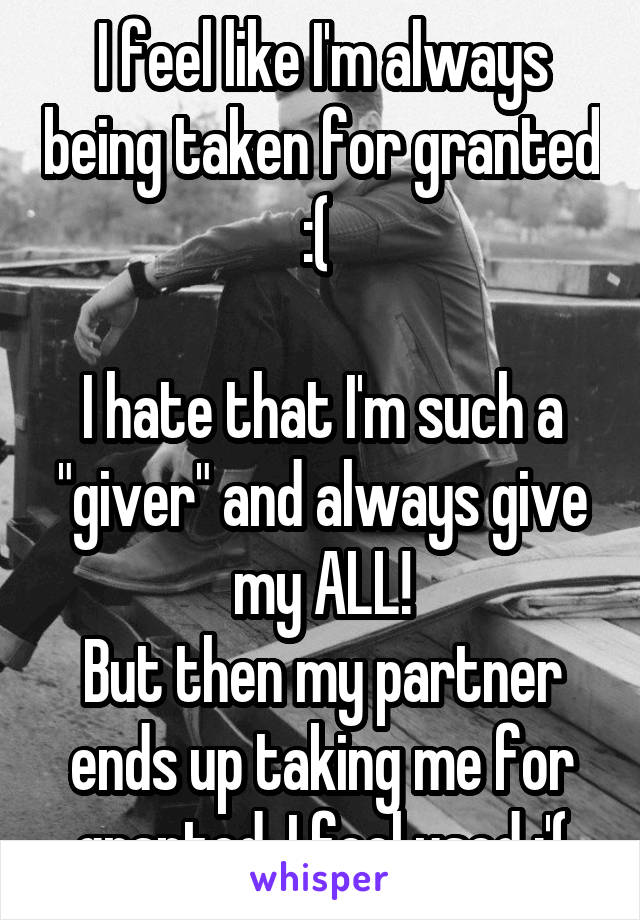 my partner takes me for granted