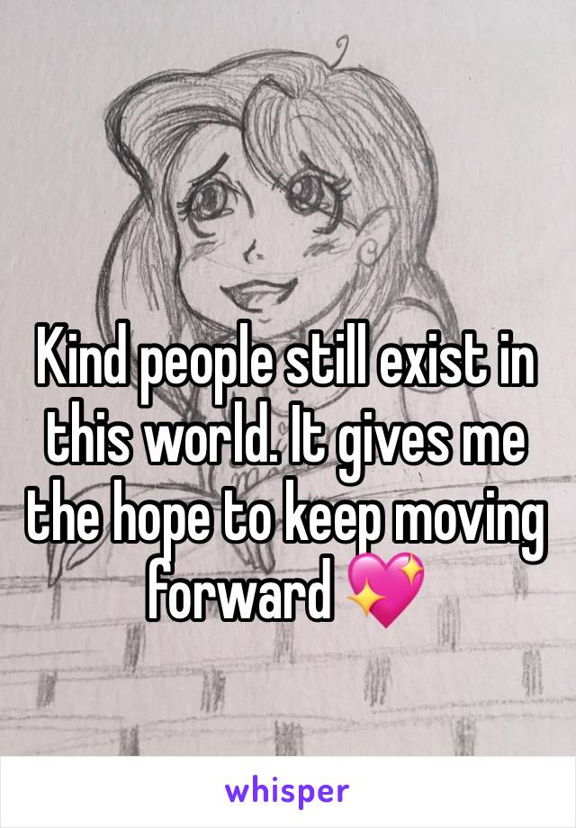 Kind people still exist in this world. It gives me the hope to keep moving forward 💖