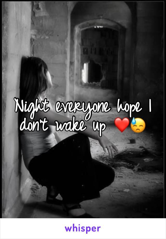 Night everyone hope I don't wake up ❤️😓