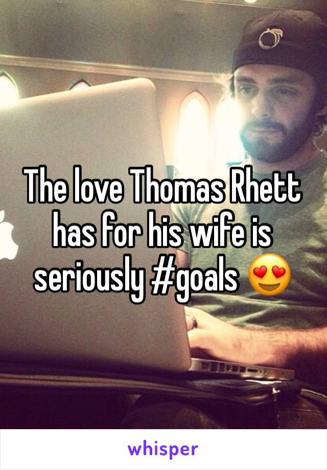 The love Thomas Rhett has for his wife is seriously #goals 😍