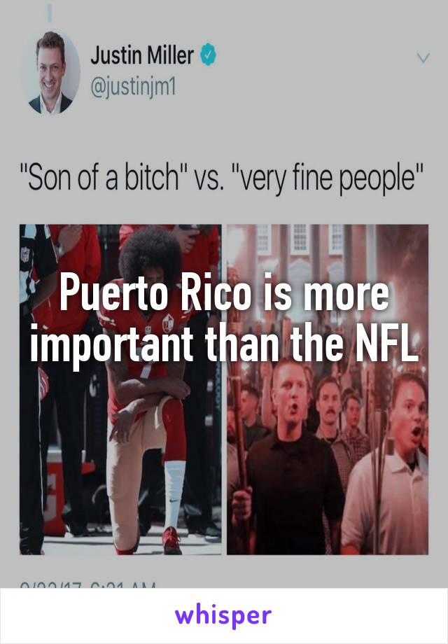 Puerto Rico is more important than the NFL