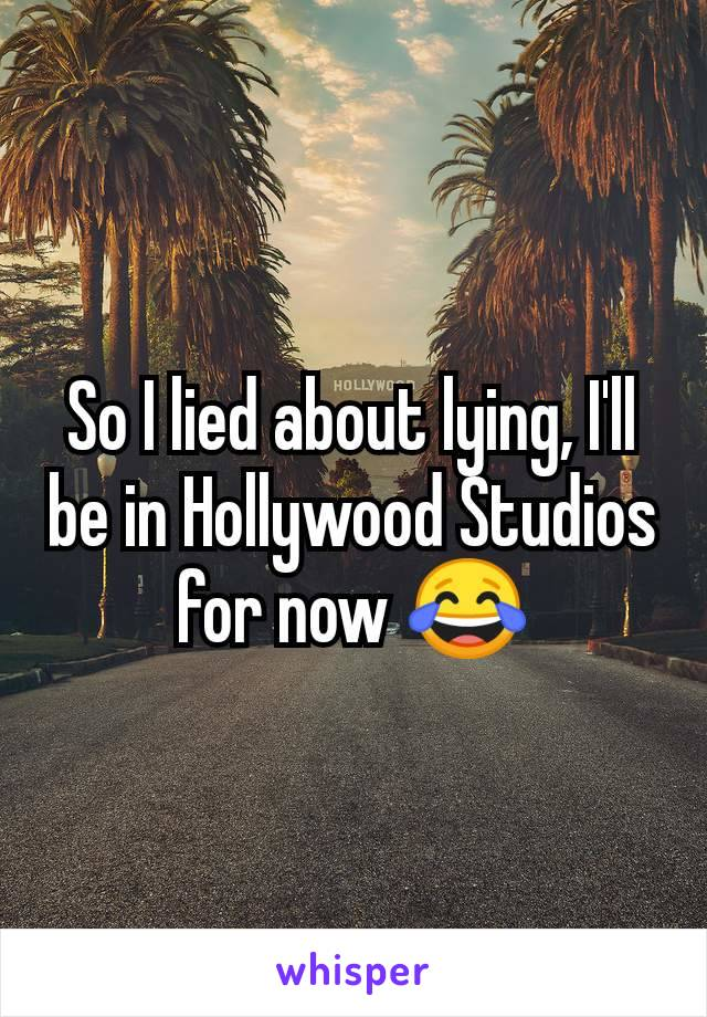 So I lied about lying, I'll be in Hollywood Studios for now 😂