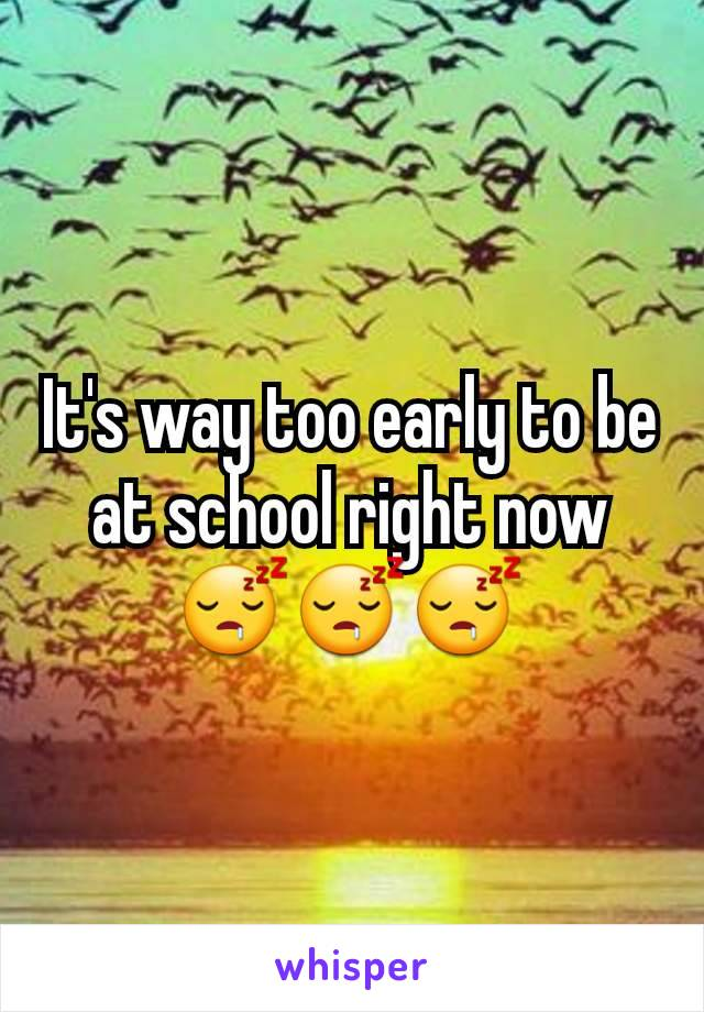 It's way too early to be at school right now 😴😴😴
