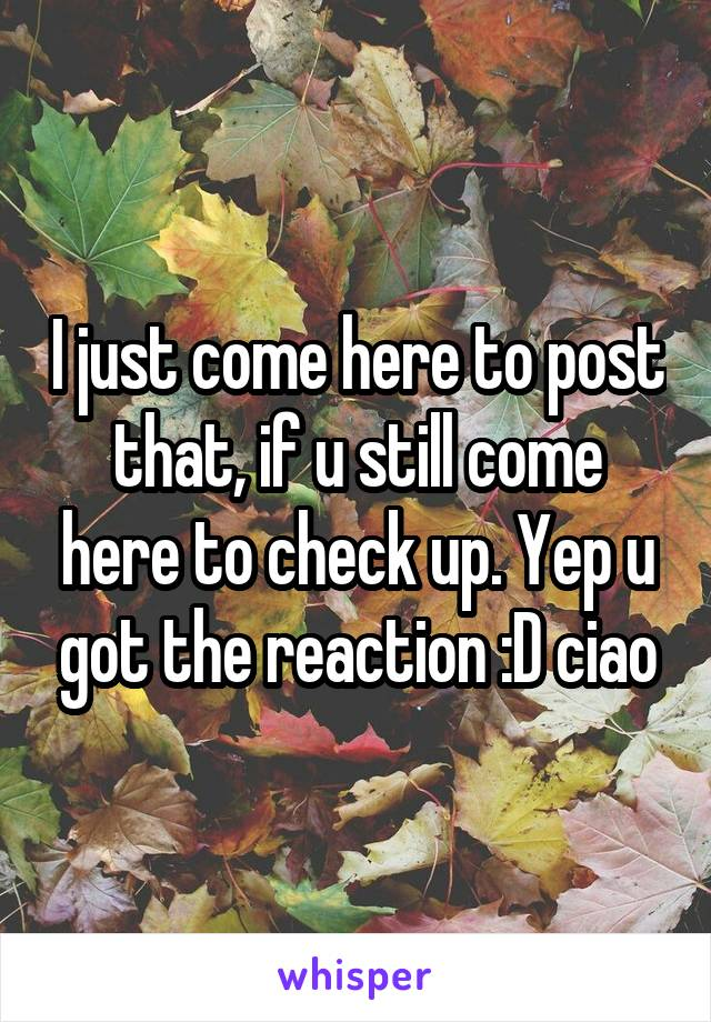 I just come here to post that, if u still come here to check up. Yep u got the reaction :D ciao