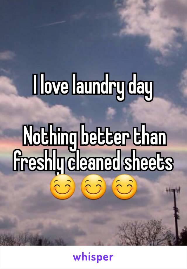 I love laundry day   Nothing better than freshly cleaned sheets 😊😊😊