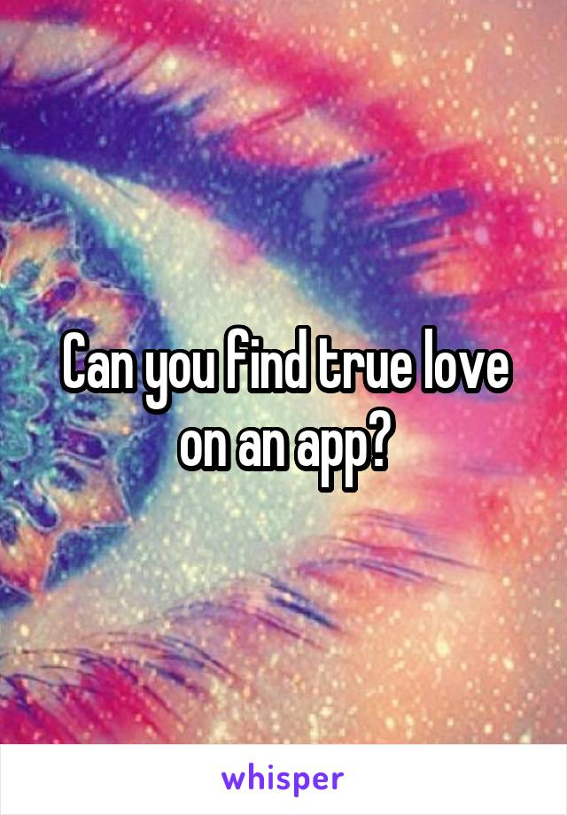 Can you find true love on an app?