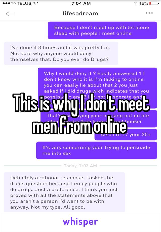 This is why I don't meet men from online