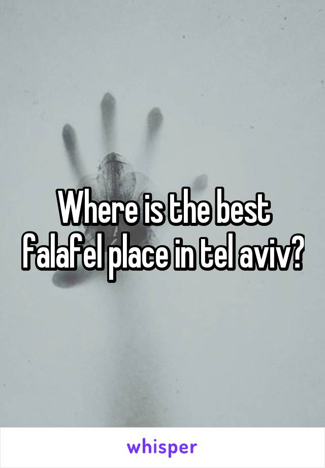Where is the best falafel place in tel aviv?