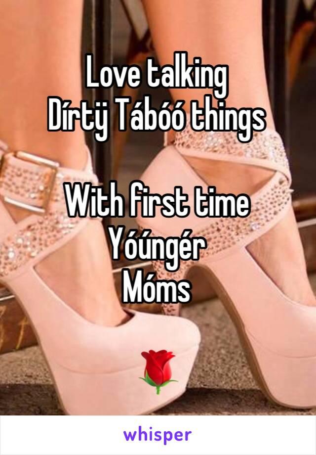 Love talking Dírtÿ Tábóó things  With first time  Yóúngér  Móms  🌹