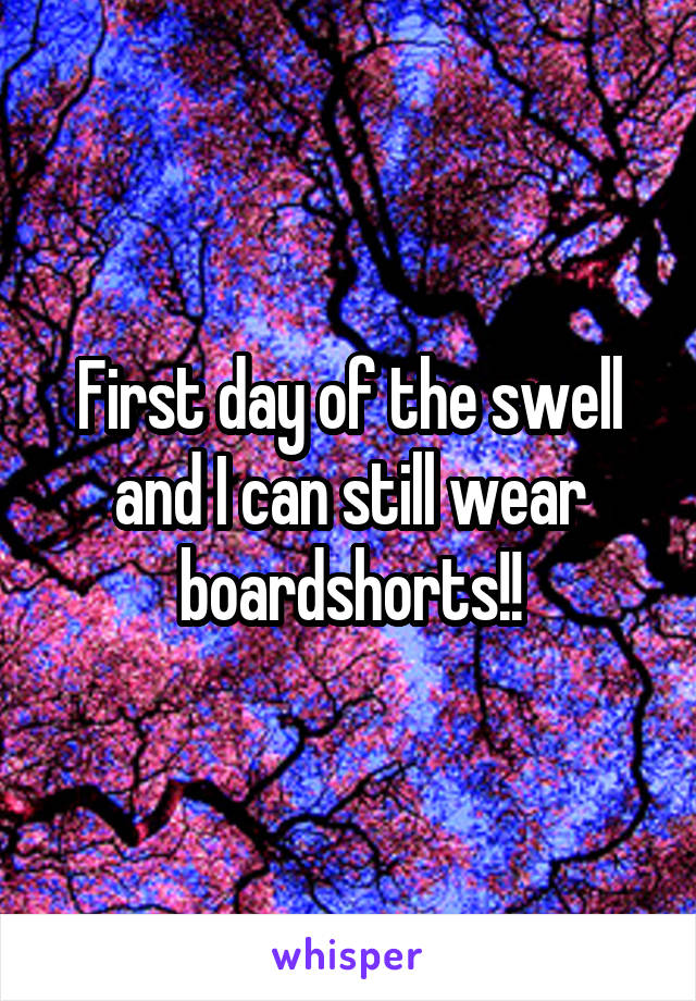 First day of the swell and I can still wear boardshorts!!