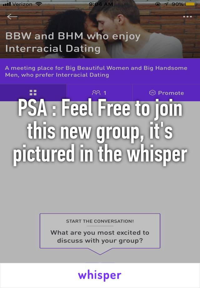 PSA : Feel Free to join this new group, it's pictured in the whisper