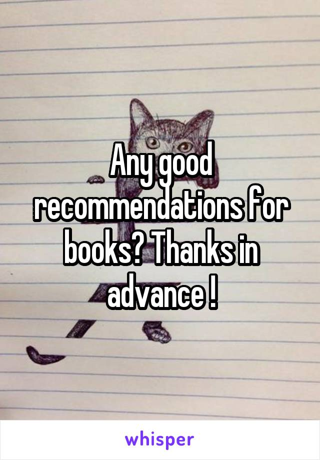 Any good recommendations for books? Thanks in advance !