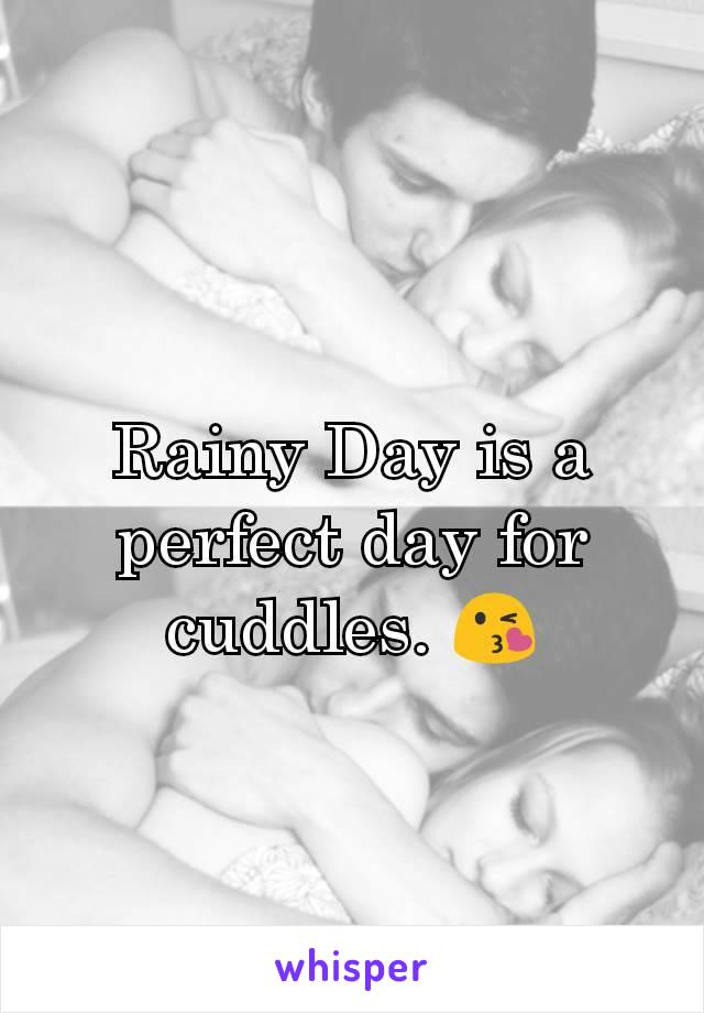 Rainy Day is a perfect day for cuddles. 😘