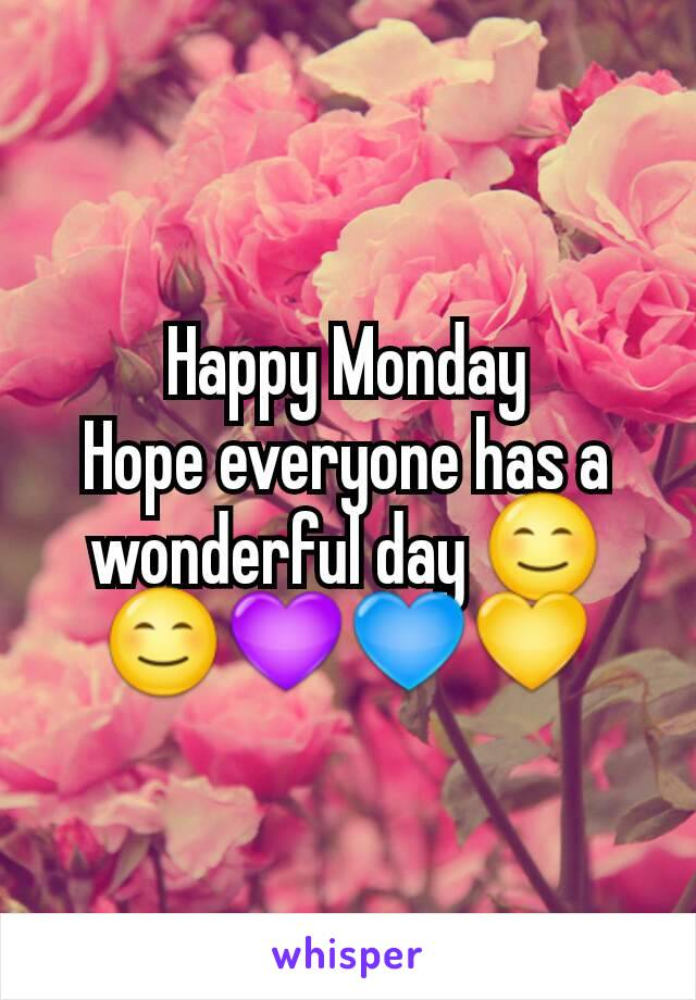 Happy Monday Hope everyone has a wonderful day 😊😊💜💙💛