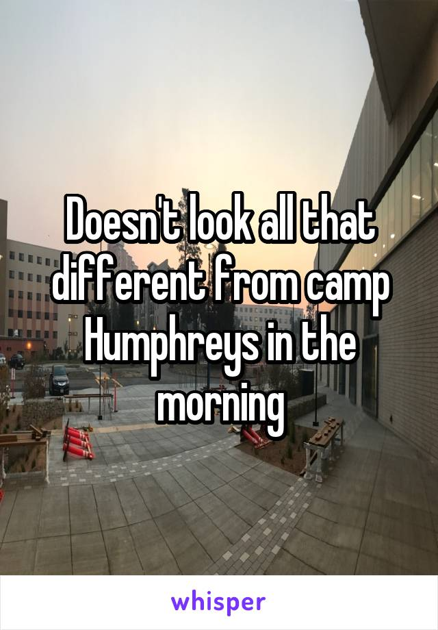 Doesn't look all that different from camp Humphreys in the morning