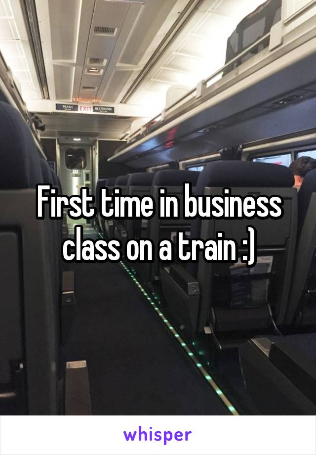 First time in business class on a train :)