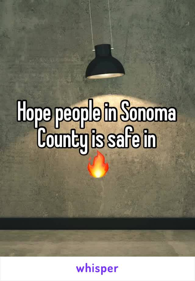 Hope people in Sonoma  County is safe in 🔥