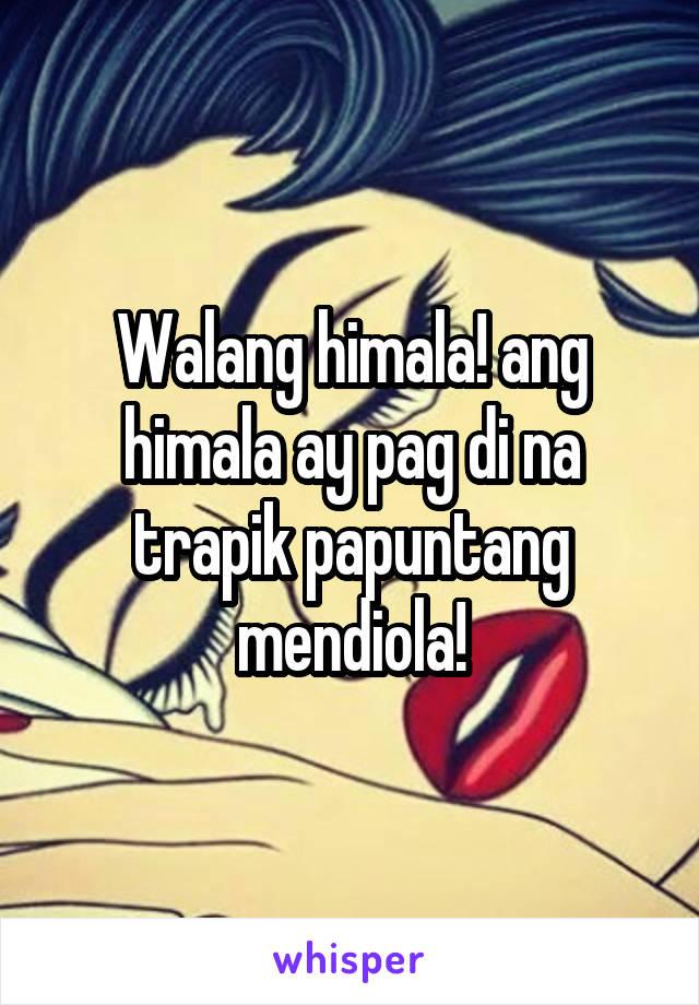 Walang himala! ang himala ay pag di na trapik papuntang mendiola!