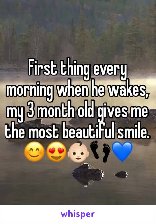 First thing every morning when he wakes, my 3 month old gives me the most beautiful smile. 😊😍👶🏻👣💙