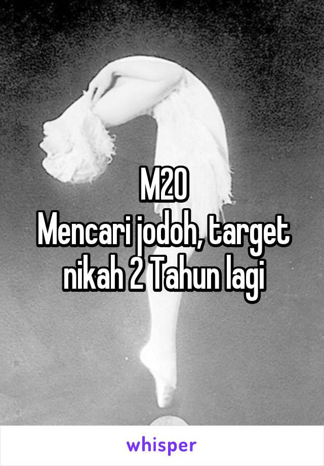 M20 Mencari jodoh, target nikah 2 Tahun lagi