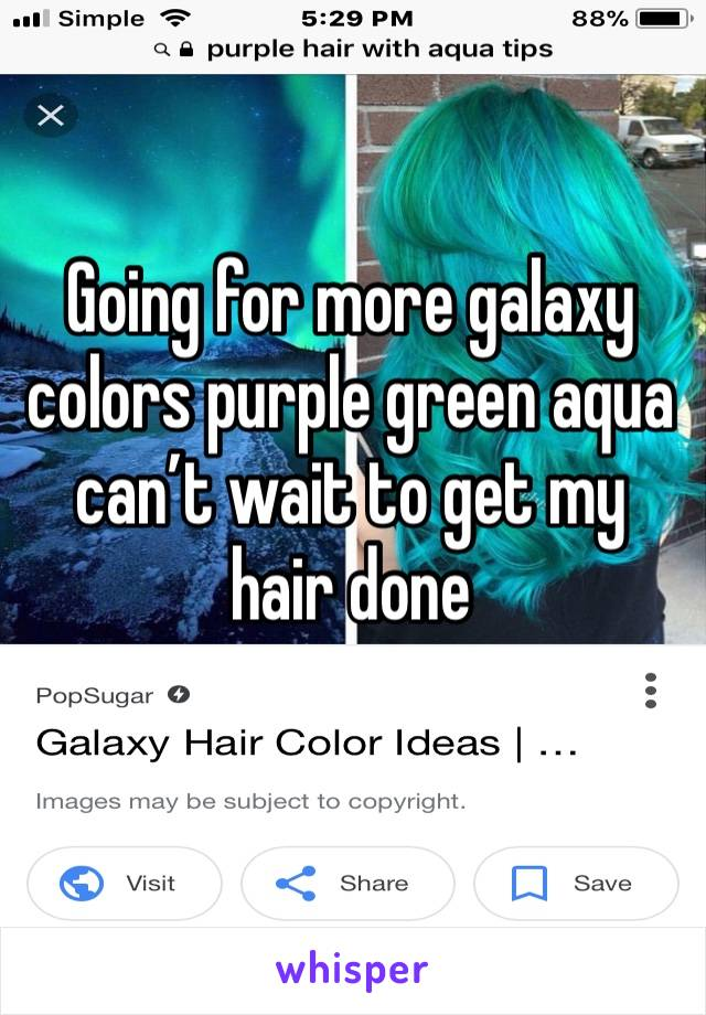 Going for more galaxy colors purple green aqua can't wait to get my hair done