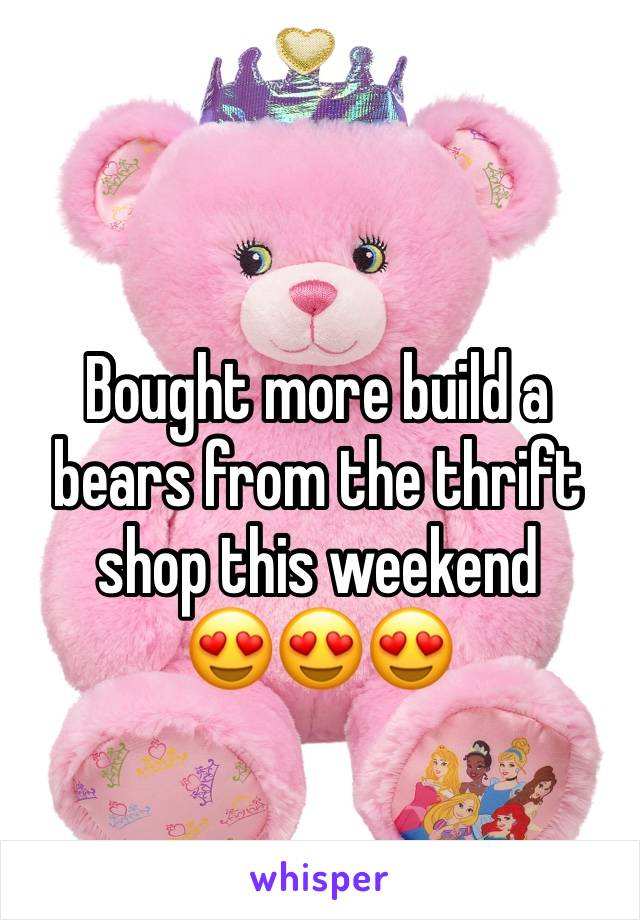 Bought more build a bears from the thrift shop this weekend  😍😍😍