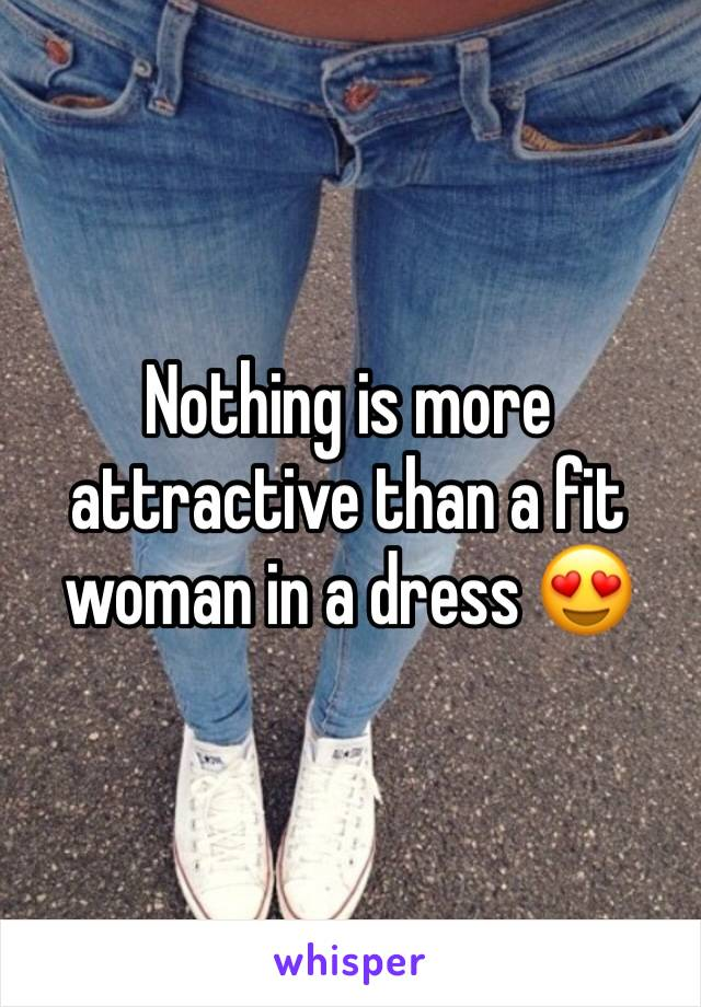 Nothing is more attractive than a fit woman in a dress 😍