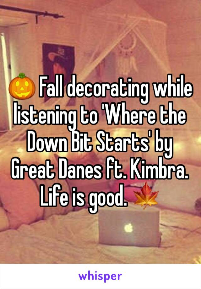 🎃 Fall decorating while listening to 'Where the Down Bit Starts' by Great Danes ft. Kimbra. Life is good. 🍁