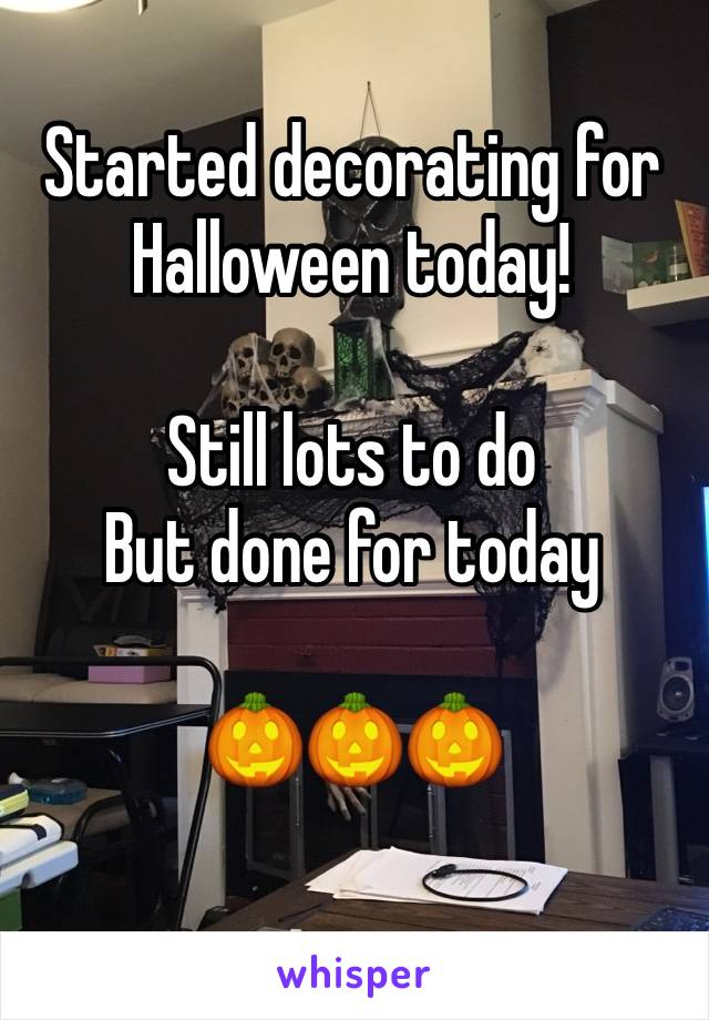 Started decorating for Halloween today!  Still lots to do But done for today  🎃🎃🎃