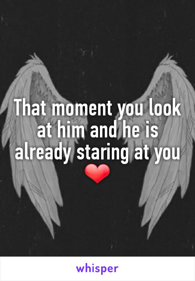 That moment you look at him and he is already staring at you ❤