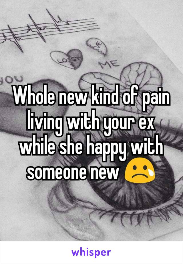 Whole new kind of pain living with your ex while she happy with someone new 😢