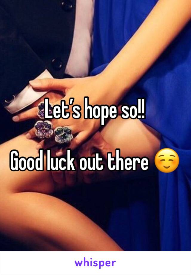 Let's hope so!!   Good luck out there ☺️