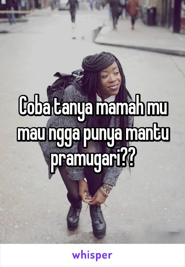 Coba tanya mamah mu mau ngga punya mantu pramugari?😘