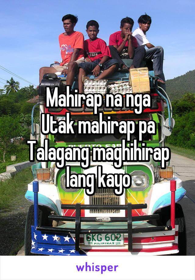 Mahirap na nga Utak mahirap pa Talagang maghihirap lang kayo