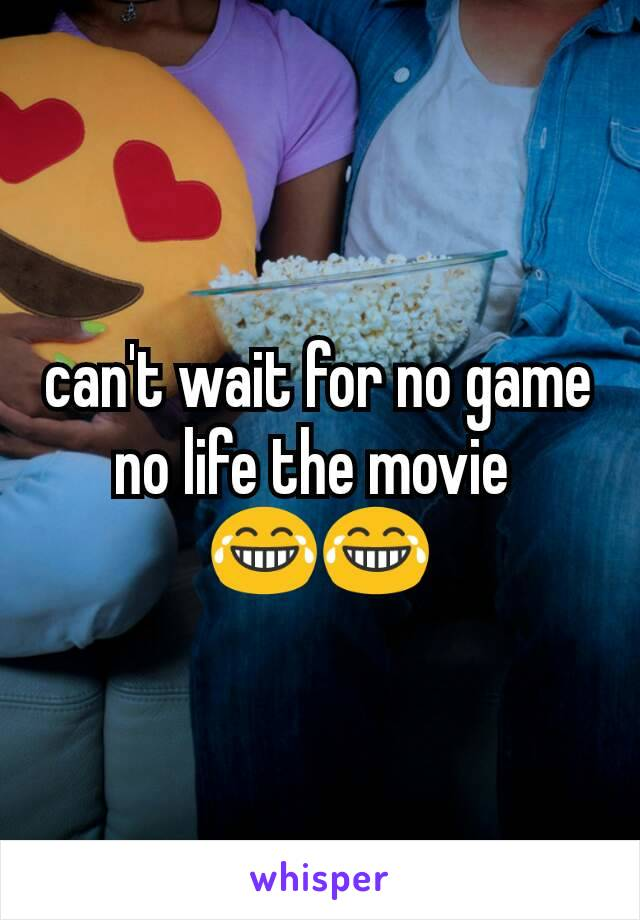 can't wait for no game no life the movie  😂😂