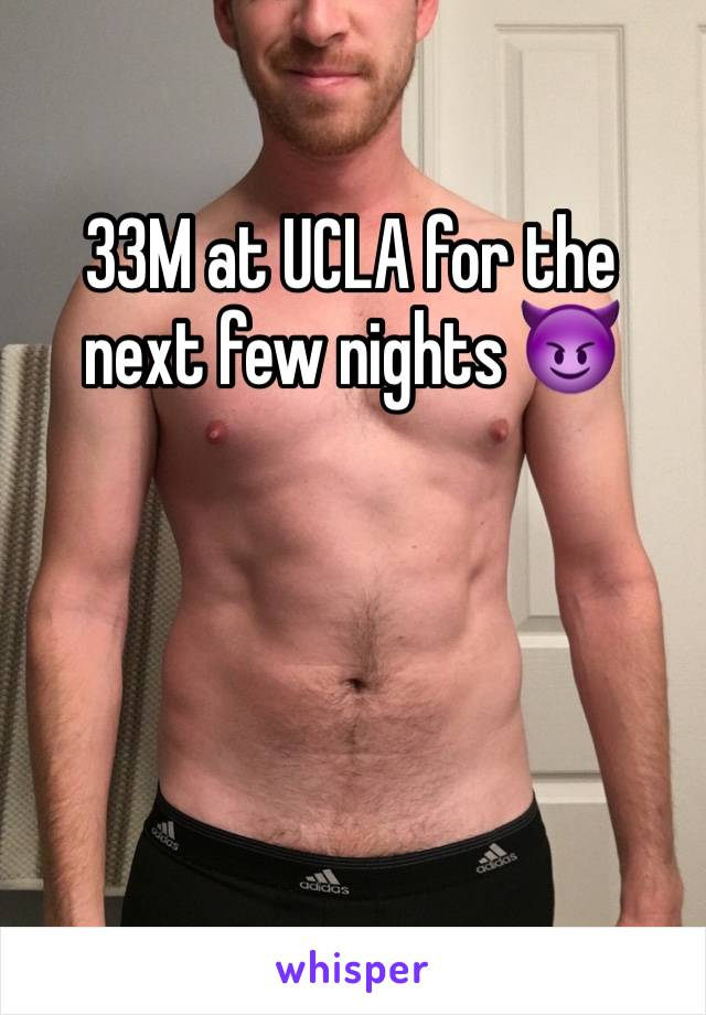 33M at UCLA for the next few nights 😈