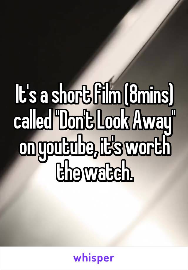 "It's a short film (8mins) called ""Don't Look Away"" on youtube, it's worth the watch."