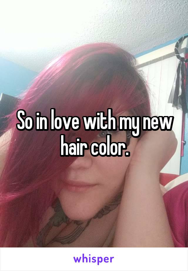 So in love with my new hair color.