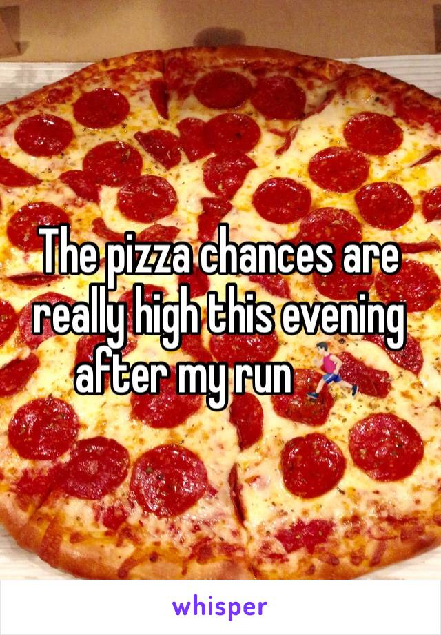The pizza chances are really high this evening after my run 🏃🏻