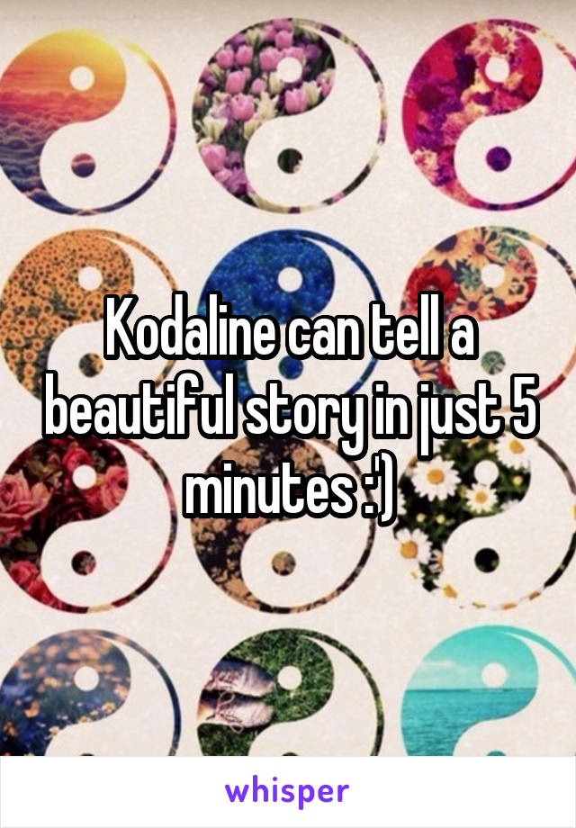 Kodaline can tell a beautiful story in just 5 minutes :')