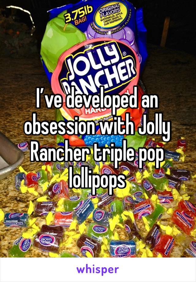 I've developed an obsession with Jolly Rancher triple pop lollipops